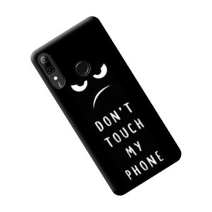 coque-huawei-psmart-2019-dont-touch-my-phone2